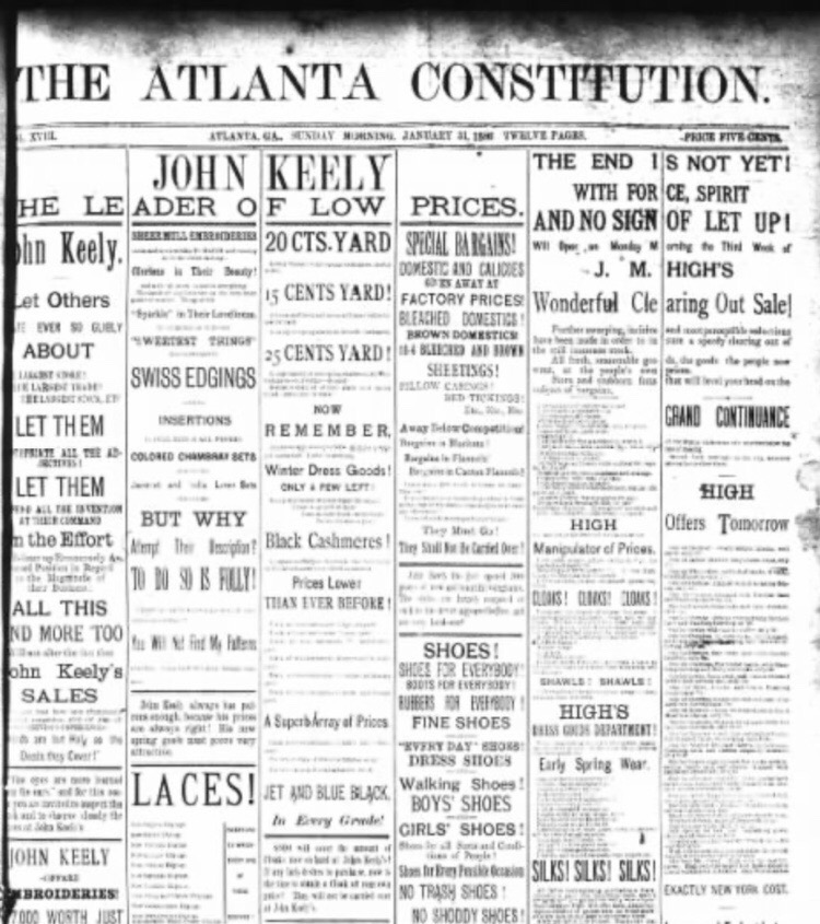 This is the front page of the Atlanta Constitution on Sunday Jan. 31, 1886. A significant part of Henry W. Grady's legacy in Atlanta is his contribution while being owner and editor of the Atlanta Constitution. Dr. Kathy Roberts Forde emphasized that, like many newspapers in the South during the 1880s, the Atlanta Constitution served as a mouthpiece for the Democratic Party.